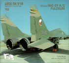 Lock On No. 19 : Mikoyan MIG 29 A/C Fulcrum