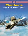 Flankers: The New Generation (Red Star Series, Vol. 2)